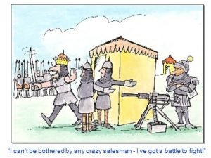 dessin I can't be bothered by any crazy salesman - I've got a battle to fight!